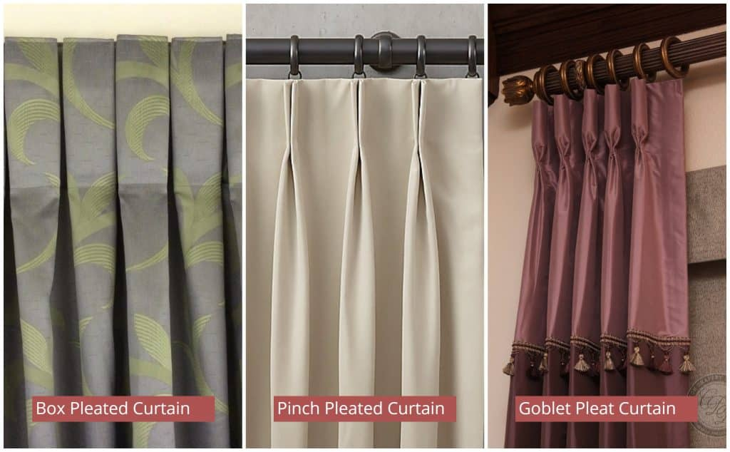 Various Types of Pleated Curtains -Box Pleated Curtains, Pinch Pleated Curtains, and Goblet Pleat Curtains.