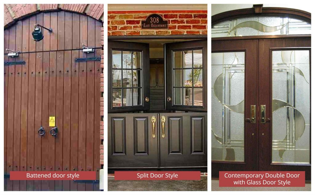 Different door styles by the structure- Battened, split, Contemporary door styles